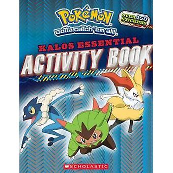 Pokemon - Kalos Essential Activity Book (Pokemon) by Scholastic - 9780