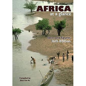 Africa at a Glance Facts and Figures. 16th Edition by Van As & Elize
