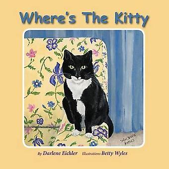 Wheres the Kitty by Eichler & Darlene