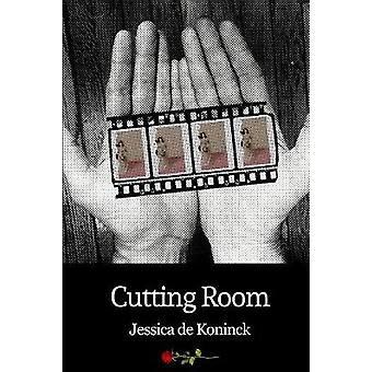 Cutting Room by de Koninck & Jessica