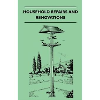 Household Repairs and Renovations by Anon
