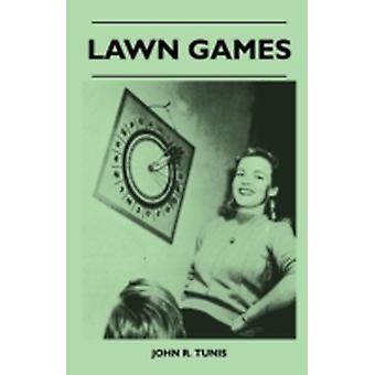 Lawn Games by Tunis & John R.