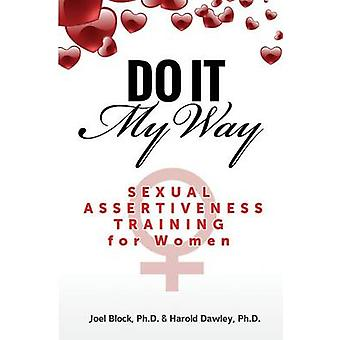 Do It My Way by Block & Joel