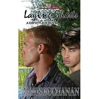 Laying Ghosts by Buchanan & James