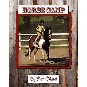 Horse Camp by Chatel & Kim