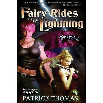 Fairy Rides the Lightning  A Terrorbelle Novel by Thomas & Patrick