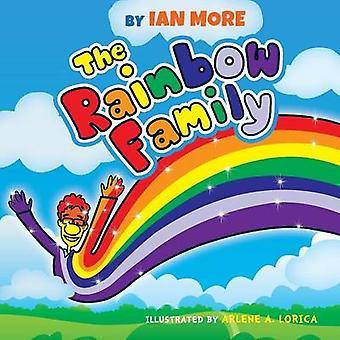 The Rainbow Family by More & Ian