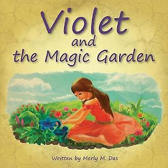 Violet and the Magic Garden by Mathews & Merly