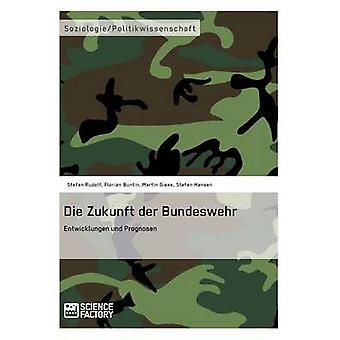 Die Zukunft der Bundeswehr by Buntin & Florian