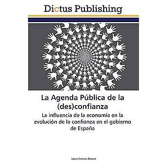 La Agenda Pblica de la desconfianza by Zamora lvarez Laura
