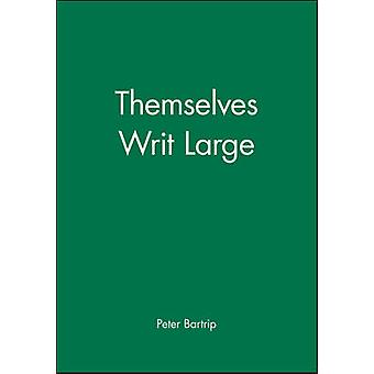Themselves Writ Large - BMA 1832-1966 (5th) by Peter Bartrip - 9780727