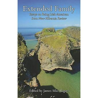 Extended Family - Essays on Being Irish American from New Hibernia Rev
