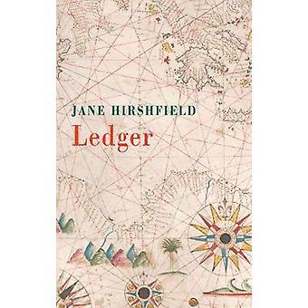 Ledger by Jane Hirshfield - 9781780375120 Book