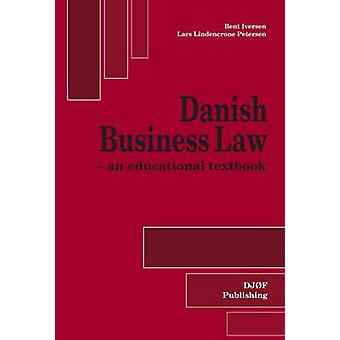 Danish Business Law (5th Revised edition) by Bent Iversen - Lars Lind