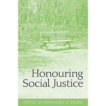 Honouring Social Justice by Margaret E. Beare - 9780802096401 Book