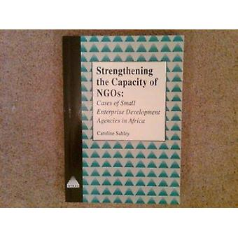 Strengthening the Capacity of NGOs - Cases of Small Enterprise Develop