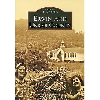 Erwin and Unicoi County by Linda Davis March - 9780738552644 Book