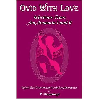 Ovid With Love (PB), Vol. 2