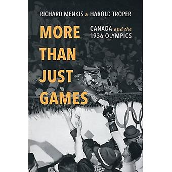 More Than Just Games: Canada and the 1936 Olympics