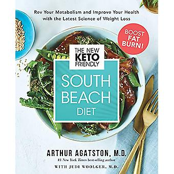 The New Keto-Friendly South Beach Diet - Rev Your Metabolism and Impro