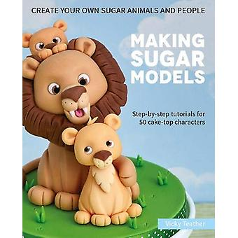 Making Sugar Models - Step-by-step tutorials for 50 cake-top character