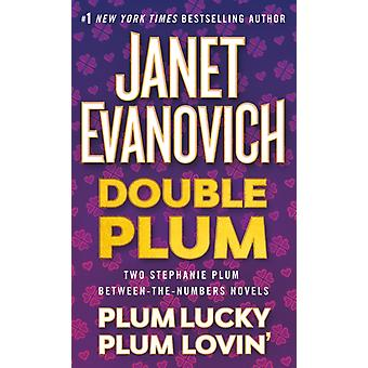 Double Plum  Plum Lucky and Plum Lovin by Janet Evanovich