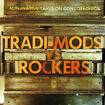 Tradi-Mods vs Rockers - Tradi-Mods vs Rockers [CD] USA import