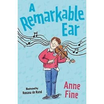 A Remarkable Ear by Fine & Anne