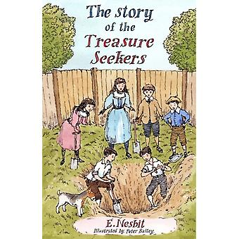 The Story of the Treasure Seekers by Nesbit & E.