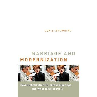 Marriage and Modernization by Browning - 9780802811127 Book