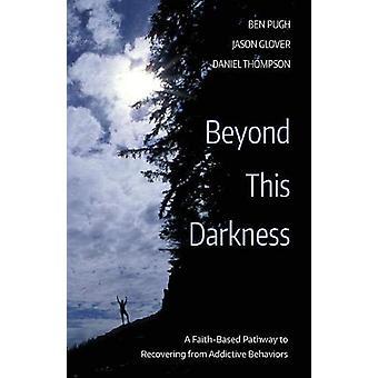 Beyond This Darkness by Ben Pugh - 9781532618031 Book