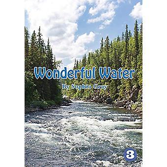 Wonderful Water by Sophia Gray - 9781925901986 Book