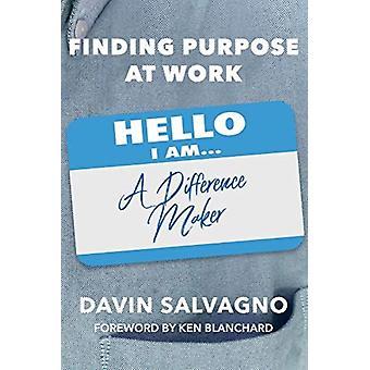 Finding Purpose at Work door Davin Salvagno