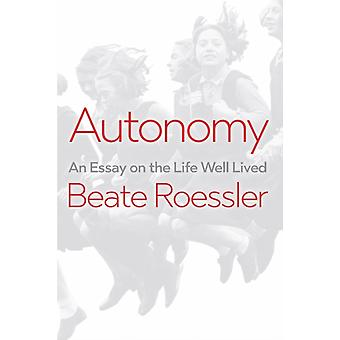 Autonomy by Beate Roessler
