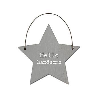 Hello Handsome - Mini Wooden Hanging Star - Cracker Filler Gift