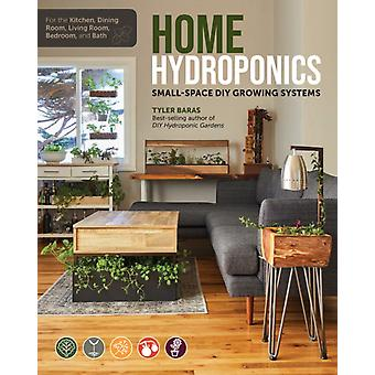 Home Hydroponics by Tyler Baras