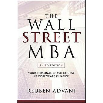 The Wall Street MBA Third Edition Your Personal Crash Course in Corporate Finance BUSINESS BOOKS