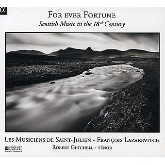 Les Musiciens De Saint-Julien - For Ever Fortune: Scottish Music in the 18th Century [CD] USA import