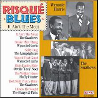 Risque Blues - It Ain't the Meat [CD] USA import