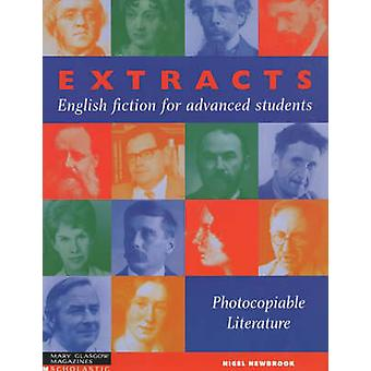 Extracts English Fiction for Advanced Students by Nigel Newbrook