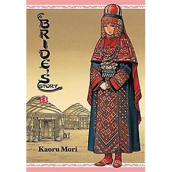 A Bride's Story - v. 3 by Kaoru Mori - 9780316210348 Book