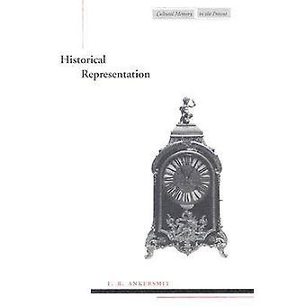 Historische Darstellung von F. R. Ankersmit - 9780804739801 Buch
