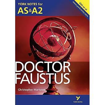 Doctor Faustus - York Notes for AS & A2 by Jill Barker - 9781447913177