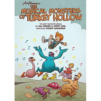 Musical Monsters of Turkey Hollow by Jim Henson - Roger Langridge - 9