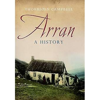 Arran - A History by Thorbjorn Campbell - 9781780271101 Book