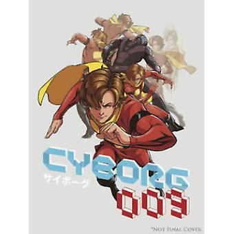 Cyborg 009 by Marcus To - Ian Herring - Stephen Christy - F. J. DeSan