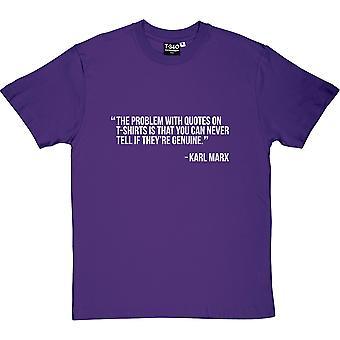 Le problème avec les citations sur les T-Shirts ... T-shirt Purple Men-apos;s