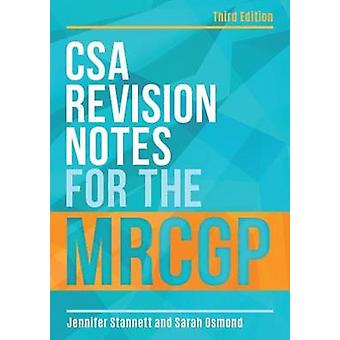 CSA Revision Notes for the MRCGP (3rd Revised edition) by Jennifer St