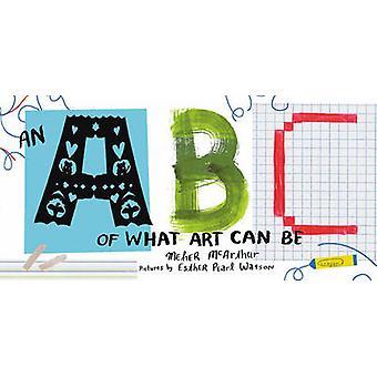 En ABC av vad konst kan vara av Meher McArthur - Esther Pearl Watson - 9