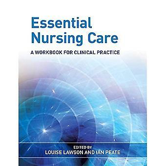 Essentiële verzorging: Een werkmap voor de klinische praktijk